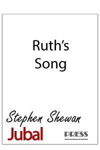 Ruth's Song for soprano and piano. Text from Ruth 1:16-17