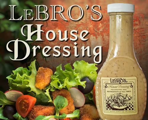 Lebros House Dressing Award Winning Restaurant